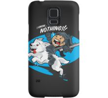 I Know NOTHING!!! Samsung Galaxy Case/Skin