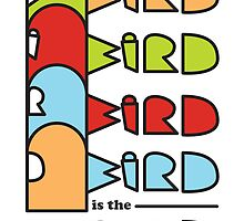 bird is the word by Alii Marie