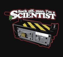 Back off, man. I'm a scientist. by synaptyx