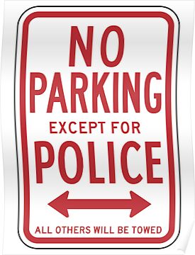 No Parking Except For Police Sign by SignShop