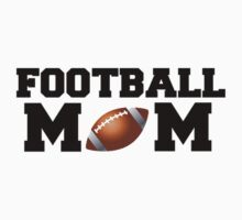 Football Mom by shakeoutfitters
