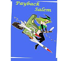 Payback Salem,  Attack of the Green Witch Photographic Print