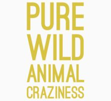 Pure Wild Animal Craziness by Look Human