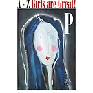 P - Girls Are Great! by Joanie Springer