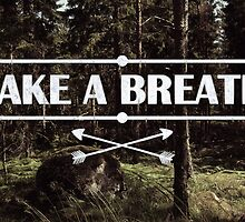 Take a breath by Nicklas Gustafsson