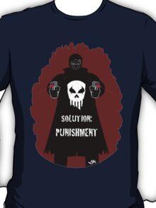 """Solution Punishment"" T-shirt T-Shirt"