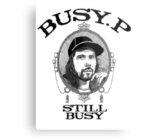 Busy P - Still Busy Metal Print