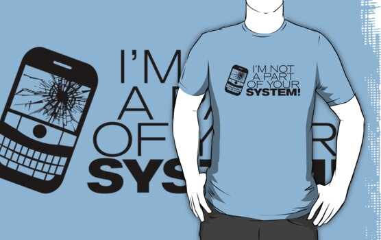 I'm not a part of your system! (Black Version) by Melanie St Clair