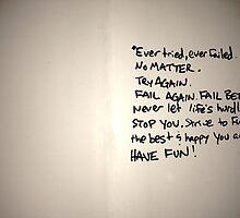 Fail Again. Fail Better. (w/o signature)  by shoshgoodman