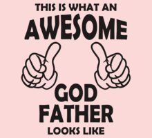 Awesome God Father T Shirts, This is what an Awesome God Father by cerenimo