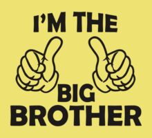 I am the big brother, Awesome brother T Shirts by cerenimo