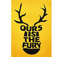 House Baratheon, Ours Is The Fury Photographic Print