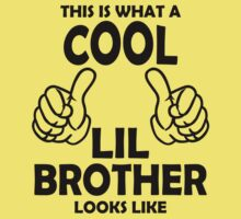 This is What a Cool Lil Brother Looks Like T Shirts by cerenimo