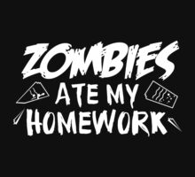 Zombies Ate My Homework by BrightDesign