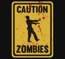 Caution Zombies by BrightDesign