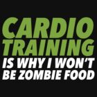 Cardio Training is Why I Won't Be Zombie Food by Look Human