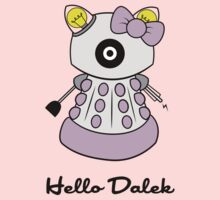 Hello Dalek by B4DW0LF