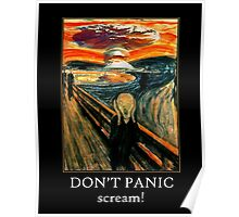 Don't Panic - Scream! Poster