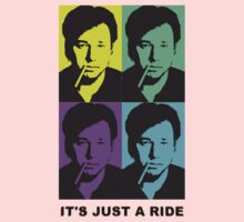 It's just a ride (Pop art) by Bill Hicks