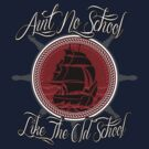 Aint No School Like The Old School by 126pixels