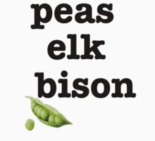 peas elk bison T-Shirt