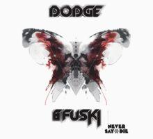 Never Say Die Dodge & Fuski  by NoxBy