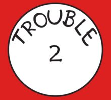 Trouble 2 by Sakena