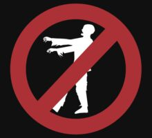 No Zombies Allowed by BrightDesign
