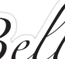 Bellissimo – French for Beautiful  Sticker