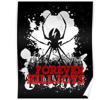 Forever KillJoys Poster