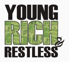 Young Rich & Restless by Cheesybee