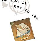 To tea or not to tea by MissMari