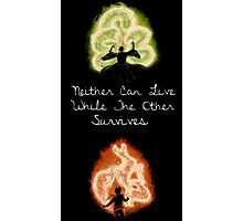 Neither Can Live While The Other Survives Photographic Print