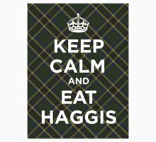 Keep calm, eat haggis Scottish tartan by GreenSpeed