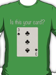 3 of Clubs T-Shirt