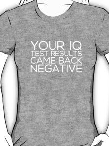 IQ Test Results (for dark apparel) T-Shirt