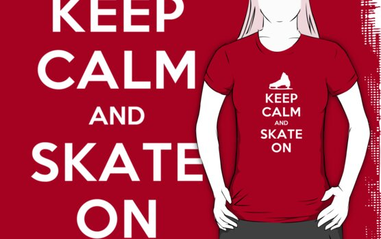 Keep Calm and Skate On by electrasteph