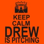 Keep Calm - Drew is pitching by Daire Ó'Hearáin-Olsen