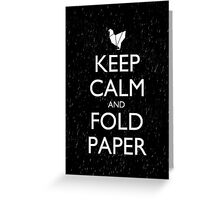 Keep Calm and Fold Paper - Chicken/Rain Greeting Card