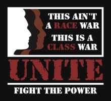 RACE WAR / CLASS WAR - UNITE (dark) by Buddhuu