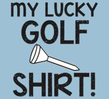 "My Lucky Golf ""tee"" Shirt by shakeoutfitters"