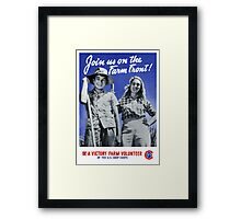 Be A Victory Farm Volunteer -- WWII Framed Print