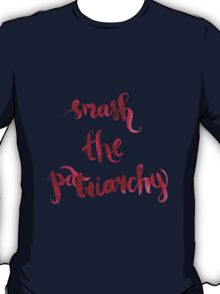 Smash The Patriarchy T-Shirt