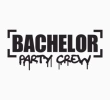 Bachelor Party Crew by Style-O-Mat