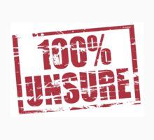 100% unsure by stuwdamdorp