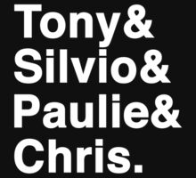 Tony & Silvio & Paulie & Chris. by Aguvagu