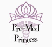 Pre-Med Princess by ScienceSwag