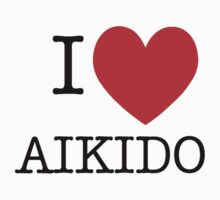 I love Aikido by VirtualMan