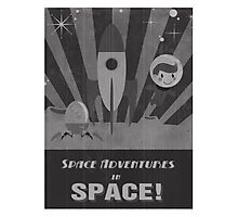 Space adventures, In Space!  Photographic Print