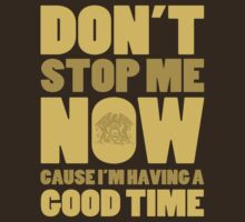 Don't Stop Me by KillbotClothing